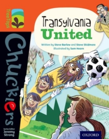 Oxford Reading Tree Treetops Chucklers: Level 13: Transylvania United, Paperback Book