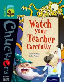 Oxford Reading Tree TreeTops Chucklers: Level 16: Watch your Teacher Carefully, Paperback / softback Book