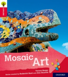 Oxford Reading Tree Explore with Biff, Chip and Kipper: Oxford Level 4: Mosaic Art, Paperback / softback Book