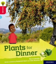 Oxford Reading Tree Explore with Biff, Chip and Kipper: Oxford Level 4: Plants for Dinner, Paperback Book