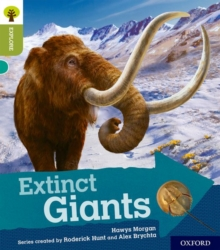 Oxford Reading Tree Explore with Biff, Chip and Kipper: Oxford Level 7: Extinct Giants, Paperback Book