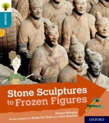 Oxford Reading Tree Explore with Biff, Chip and Kipper: Oxford Level 9: Stone Sculptures to Frozen Figures, Paperback / softback Book