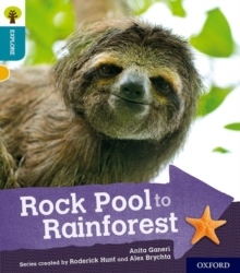 Oxford Reading Tree Explore with Biff, Chip and Kipper: Oxford Level 9: Rock Pool to Rainforest, Paperback / softback Book