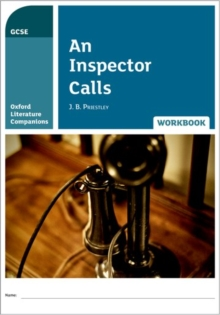 Oxford Literature Companions: An Inspector Calls Workbook, Paperback Book