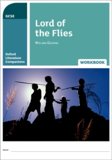 Oxford Literature Companions: Lord of the Flies Workbook, Paperback / softback Book
