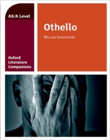 Oxford Literature Companions: Othello, Paperback / softback Book