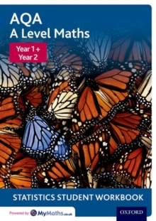 AQA A Level Maths: Year 1 + Year 2 Statistics Student Workbook, Paperback / softback Book