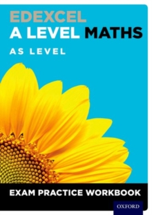 Edexcel A Level Maths: AS Level Exam Practice Workbook, Mixed media product Book