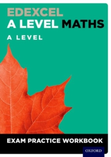 Edexcel A Level Maths: A Level Exam Practice Workbook, Mixed media product Book