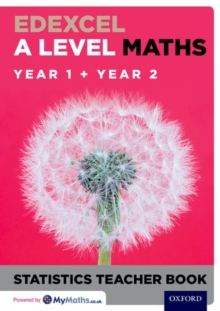 Edexcel A Level Maths: Year 1 + Year 2 Statistics Teacher Book, Paperback / softback Book
