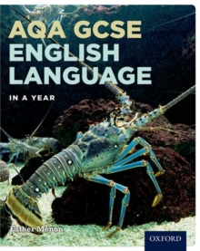 AQA GCSE English Language in a Year Student Book, Paperback / softback Book