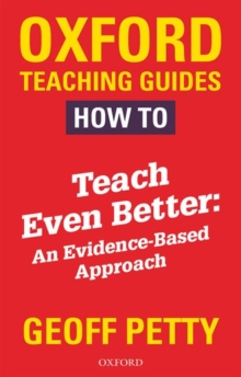 How to Teach Even Better: An Evidence-Based Approach, Paperback Book