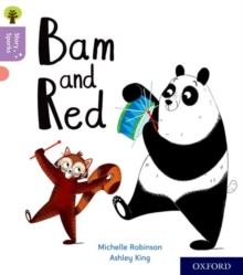 Oxford Reading Tree Story Sparks: Oxford Level 1+: Bam and Red, Paperback / softback Book