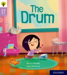 Oxford Reading Tree Story Sparks: Oxford Level 1+: The Drum, Paperback / softback Book