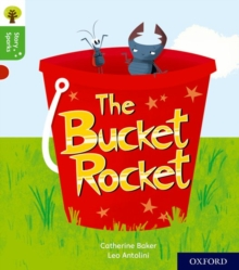 Oxford Reading Tree Story Sparks: Oxford Level 2: The Bucket Rocket, Paperback / softback Book