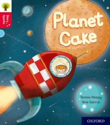 Oxford Reading Tree Story Sparks: Oxford Level 4: Planet Cake, Paperback / softback Book