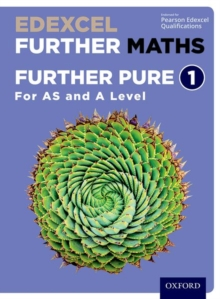 Edexcel Further Maths: Further Pure 1 Student Book (AS and A Level), Mixed media product Book