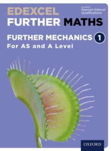 Edexcel Further Maths: Further Mechanics 1 Student Book (AS and A Level), Mixed media product Book