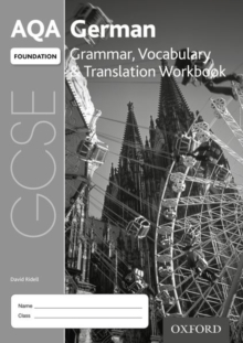 AQA GCSE German: Foundation: Grammar, Vocabulary & Translation Workbook : (pack of 8), Mixed media product Book