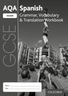 AQA GCSE Spanish: Higher: Grammar, Vocabulary & Translation Workbook : (pack of 8), Mixed media product Book