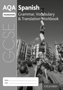 AQA GCSE Spanish: Foundation: Grammar, Vocabulary & Translation Workbook : (pack of 8), Mixed media product Book