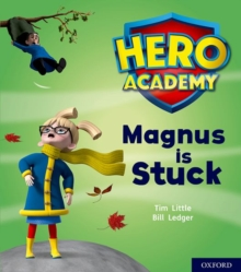 Hero Academy: Oxford Level 1+, Pink Book Band: Magnus is Stuck, Paperback / softback Book