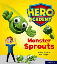 Hero Academy: Oxford Level 5, Green Book Band: Monster Sprouts, Paperback / softback Book