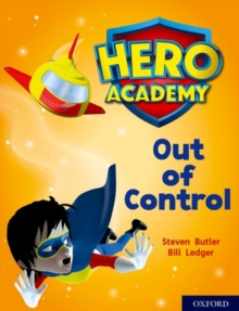 Hero Academy: Oxford Level 8, Purple Book Band: Out of Control, Paperback / softback Book