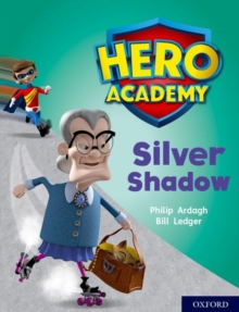 Hero Academy: Oxford Level 8, Purple Book Band: Silver Shadow, Paperback / softback Book