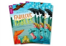 Oxford Reading Tree TreeTops Greatest Stories: Oxford Level 10: Fabulous Fables Pack 6, Multiple copy pack Book