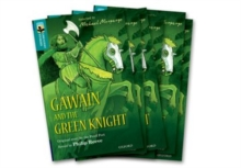 Oxford Reading Tree TreeTops Greatest Stories: Oxford Level 16: Gawain and the Green Knight Pack 6, Multiple copy pack Book