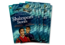 Oxford Reading Tree TreeTops Greatest Stories: Oxford Level 16: Shakespeare Stories Pack 6, Multiple copy pack Book