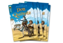 Oxford Reading Tree TreeTops Greatest Stories: Oxford Level 19: Don Quixote Pack 6, Multiple copy pack Book