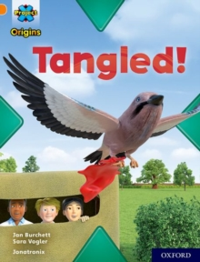 Project X Origins: Orange Book Band, Oxford Level 6: Tangled!, Paperback Book