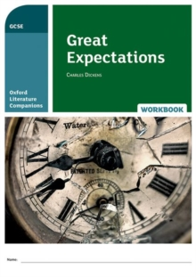Oxford Literature Companions: Great Expectations Workbook, Paperback / softback Book