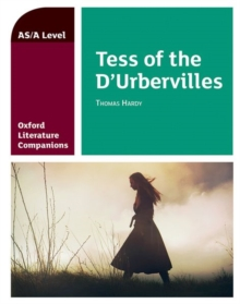 Oxford Literature Companions: Tess of the D'Urbervilles, Paperback / softback Book