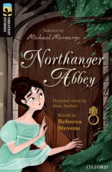 Oxford Reading Tree TreeTops Greatest Stories: Oxford Level 20: Northanger Abbey, Paperback / softback Book
