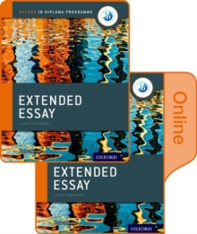 Extended Essay Print and Online Course Book Pack: Oxford IB Diploma Programme, Mixed media product Book