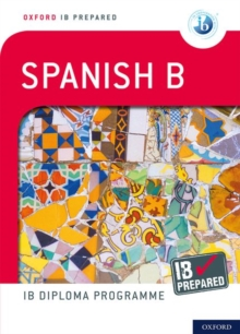 IB Prepared: Spanish B, Mixed media product Book