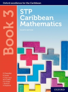 STP Caribbean Mathematics, Fourth Edition: Age 11-14: STP Caribbean Mathematics Student Book 3, Mixed media product Book
