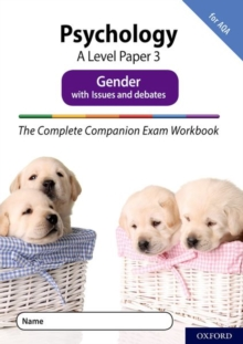 The Complete Companions Fourth Edition: 16-18: The Complete Companions: A Level Psychology: Paper 3 Exam Workbook for AQA: Gender with Issues and debates, Paperback / softback Book