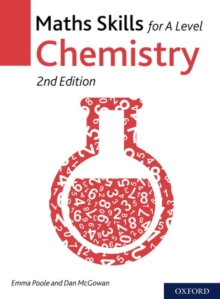 Maths Skills for A Level Chemistry Second Edition, Paperback / softback Book