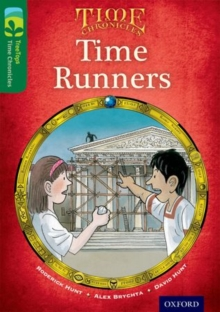 Oxford Reading Tree TreeTops Time Chronicles: Level 12: Time Runners, Paperback Book