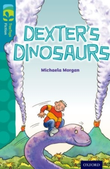 Oxford Reading Tree TreeTops Fiction: Level 9: Dexter's Dinosaurs, Paperback Book