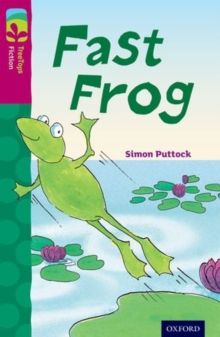 Oxford Reading Tree TreeTops Fiction: Level 10 More Pack B: Fast Frog, Paperback Book