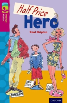 Oxford Reading Tree TreeTops Fiction: Level 10 More Pack B: Half Price Hero, Paperback / softback Book