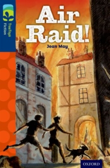 Oxford Reading Tree TreeTops Fiction: Level 14 More Pack A: Air Raid!, Paperback Book