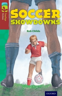 Oxford Reading Tree TreeTops Fiction: Level 15: Soccer Showdowns, Paperback / softback Book
