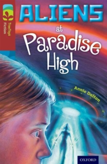 Oxford Reading Tree TreeTops Fiction: Level 15 More Pack A: Aliens at Paradise High, Paperback Book