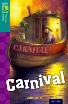 Oxford Reading Tree TreeTops Fiction: Level 16: Carnival, Paperback Book